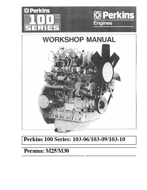 Perkins diesel engine 100 series workshop manual